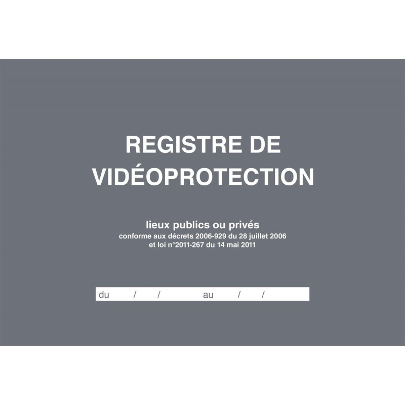 ELVE Registre de Vidéoprotection A4 21x29,7 à l'italienne 104 pages