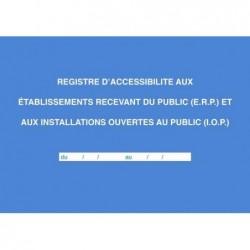 ELVE Registre Accessibilité aux ERP et IOP 56 Pages Foliotée